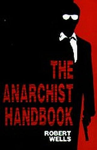 The Anarchist Handbook