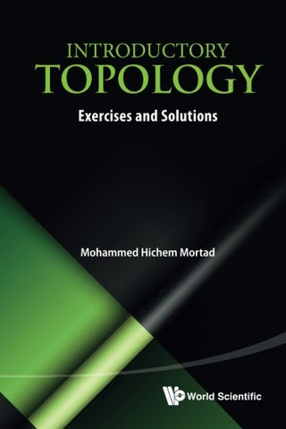 Introductory Topology: Exercises And Solutions