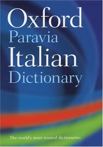 Oxford-Paravia Italian Dictionary (English And Italian Edition)
