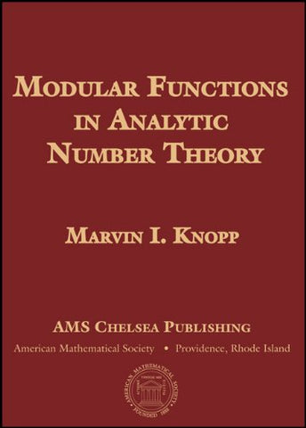 Modular Functions In Analytic Number Theory (Ams Chelsea Publishing)