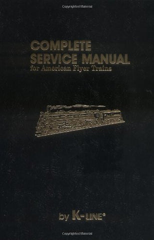 Complete Service Manual For American Flyer Trains