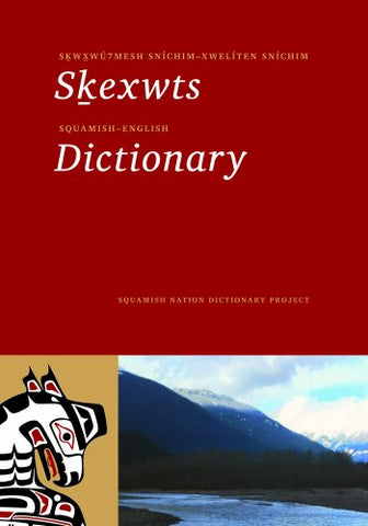 Squamish-English Dictionary