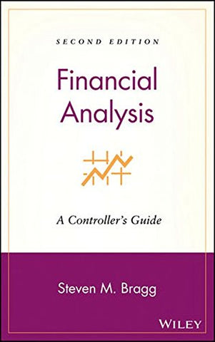 Financial Analysis: A Controller'S Guide