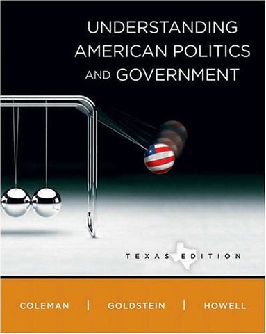 Understanding American Politics And Government, Texas Edition
