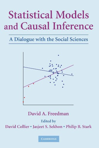 Statistical Models And Causal Inference: A Dialogue With The Social Sciences