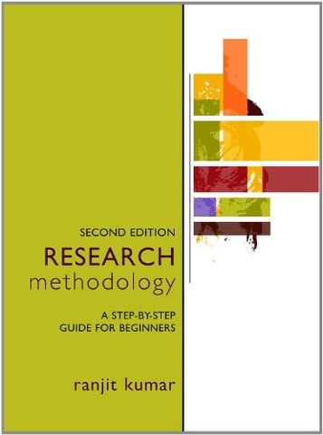 Research Methodology: A Step-By-Step Guide For Beginners, 2Nd Edition