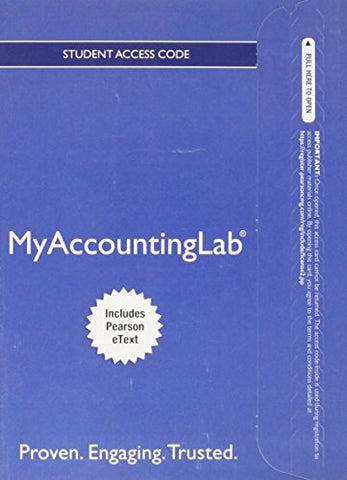 New Mylab Accounting With Pearson Etext -- Access Card -- For Financial Accounting: A Business Process Approach (Myaccountinglab (Access Codes))