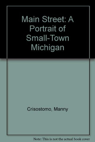 Main Street: A Portrait Of Small-Town Michigan