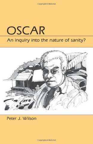 Oscar: An Inquiry Into The Nature Of Sanity?