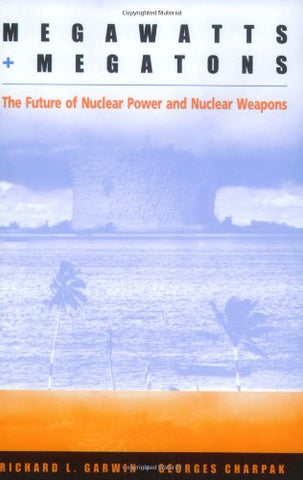 Megawatts And Megatons: The Future Of Nuclear Power And