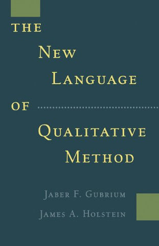 The New Language Of Qualitative Method