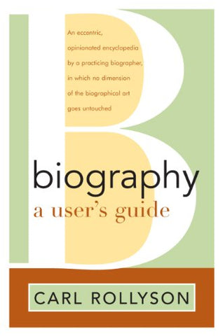 Biography: A User'S Guide