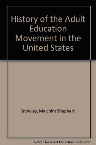 History Of The Adult Education Movement In The United States