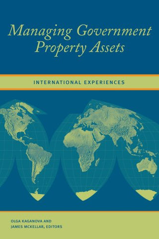 Managing Government Property Assets: International Experiences