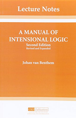 A Manual Of Intensional Logic: 2Nd Edition (Lecture Notes)