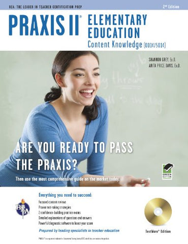 Praxis Ii Elementary Education (0014/5014) W/Cd-Rom (Praxis Teacher Certification Test Prep)