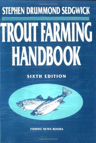 Trout Farming Handbook (Fishing News Books)