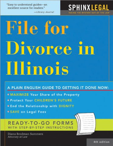 File For Divorce In Illinois (Legal Survival Guides)