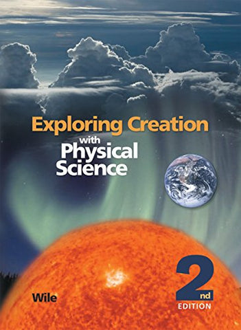 Exploring Creation With Physical Science,Textbook Only
