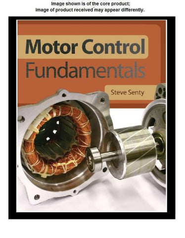 Lab Manual For Senty'S Motor Control Fundamentals