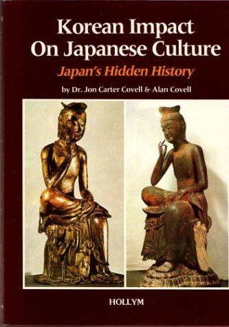 Korean Impact On Japanese Culture: Japan'S Hidden History