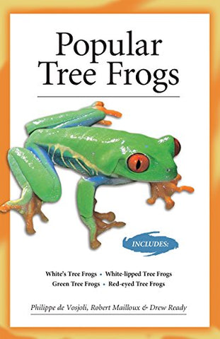 Popular Tree Frogs (Advanced Vivarium Systems)