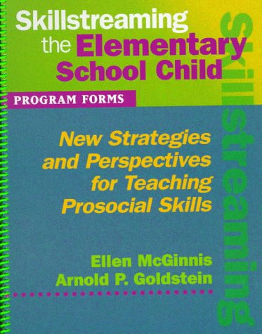 (Out Of Print) Skillstreaming The Elementary School Child: Program Forms (Book And Cd)