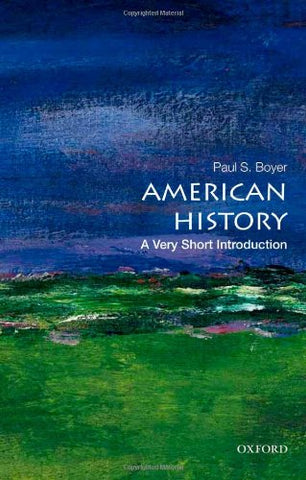 American History: A Very Short Introduction (Very Short Introductions)