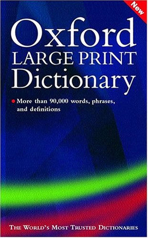 Oxford Large Print Dictionary
