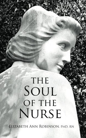 The Soul Of The Nurse