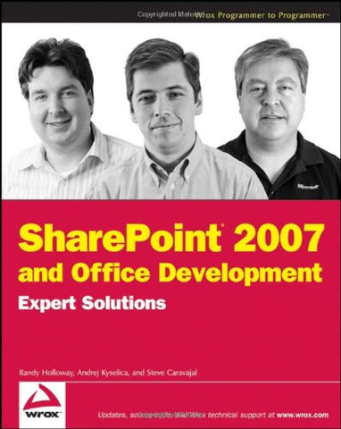 Sharepoint 2007 And Office Development Expert Solutions (Programmer To Programmer)