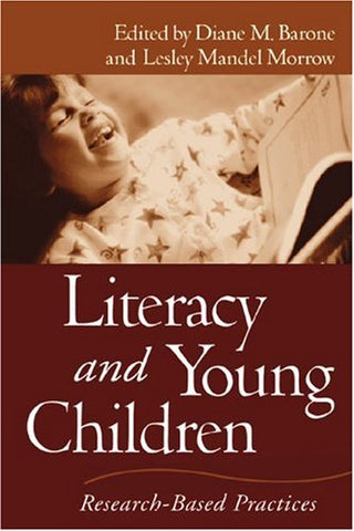 Literacy And Young Children: Research-Based Practices (Solving Problems In The Teaching Of Literacy)