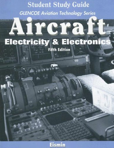 Aircraft: Electricity And Electronics, Student Study Guide