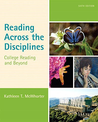 Reading Across The Disciplines: College Reading And Beyond Plus Mylab Reading With Etext -- Access Card Package (6Th Edition)