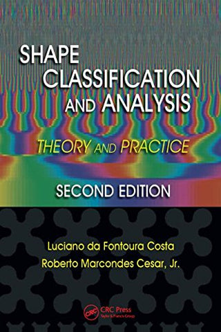 Shape Classification And Analysis: Theory And Practice, Second Edition (Image Processing Series)