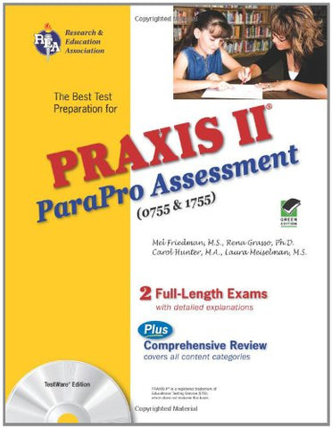 Praxis Ii Parapro Assessment 0755 And 1755 W/Cd-Rom (Praxis Teacher Certification Test Prep)