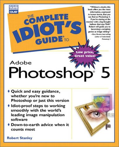 Complete Idiots Guide To Adobe Photoshop 5