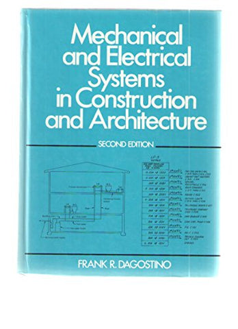 Mechanical And Electrical Systems In Construction And Architecture