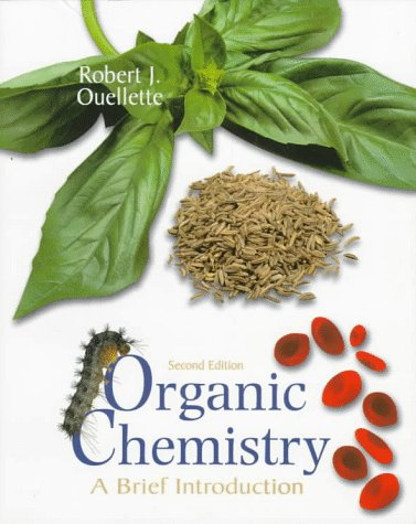 Organic Chemistry: A Brief Introduction (2Nd Edition)