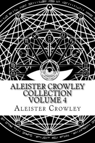 Aleister Crowley Collection Volume 4: Articles From Vanity Fair