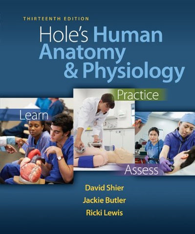 Loose Leaf Version Of Hole'S Human Anatomy & Physiology With Connect Access Card