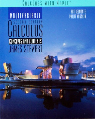 Calclabs With Maple For Stewarts Multivariable Calculus: Concepts And Contexts