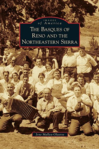 Basques Of Reno And The Northeastern Sierra