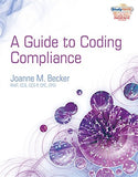 Guide To Coding Compliance (Health Information Management Product)