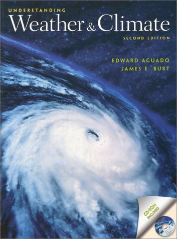 Understanding Weather And Climate (2Nd Edition)