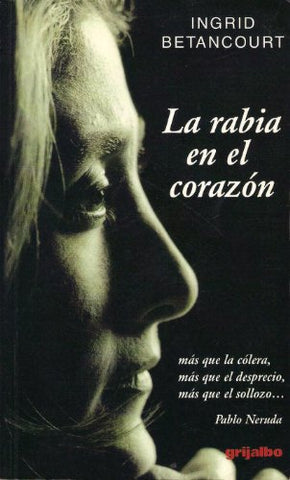 La Rabia En El Corazon (Spanish Edition)