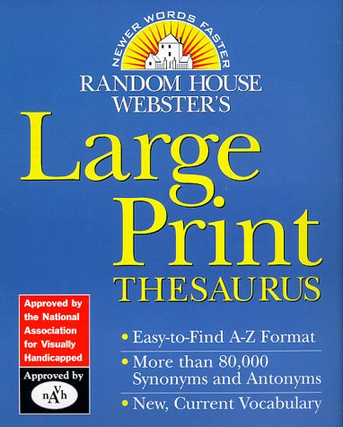 Random House Webster'S Large Print Thesaurus (Random House Newer Words Faster)