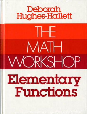 The Math Workshop: Elementary Functions