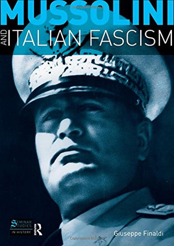 Mussolini And Italian Fascism