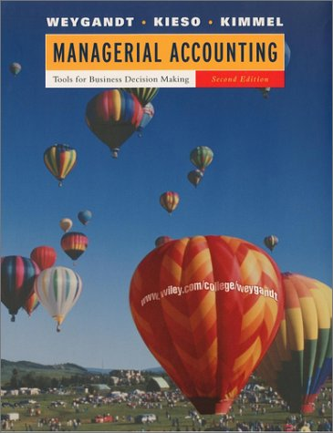 Managerial Accounting: Tools For Business Decision Making, Webct, Second Edition